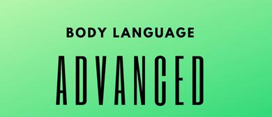 Body Language Advanced