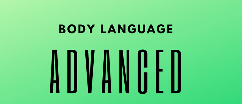 Body Language Advanced