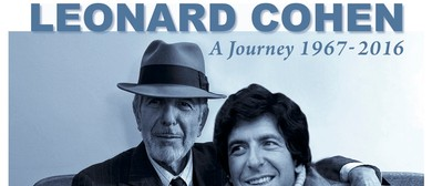 The Music of Leonard Cohen - A Journey - 1967 to 2016