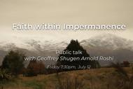 Faith Within Impermanence