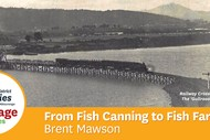 Image for event: Heritage Talk Series - From Fish Canning to Fish Farming