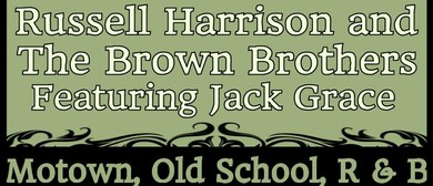 Russell Harrison & The Brown Brothers feat. Jack Grace