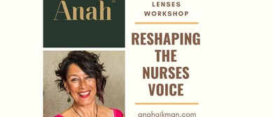 Changing Lenses: Reshaping the Nurses Voice