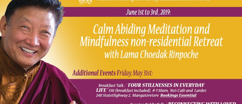 Calm Abiding Meditation Retreat