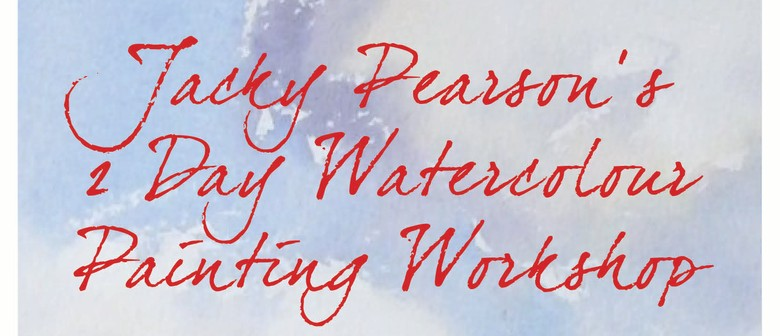 Jacky Pearson's 2 Day Watercolour Painting Workshop
