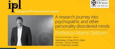 Inaugural Professorial Lecture – Professor Martin Sellbom