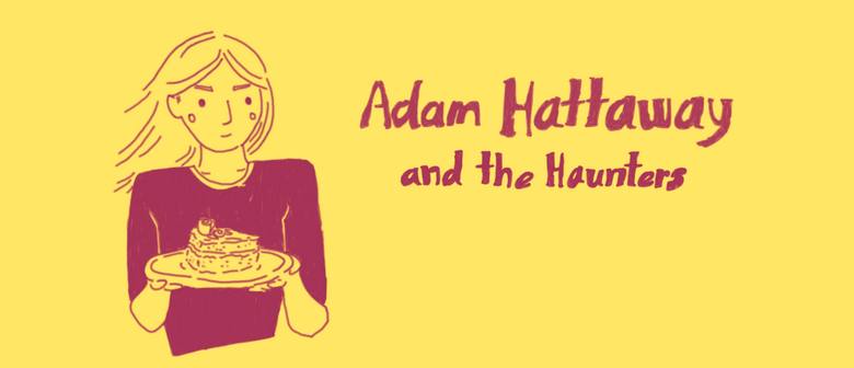 Adam Hattaway & The Haunters, Fazed On A Pony