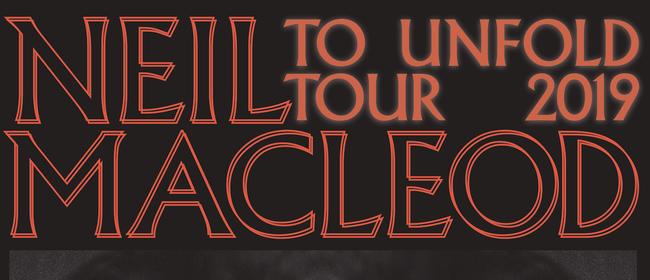 Neil MacLeod - To Unfold Tour
