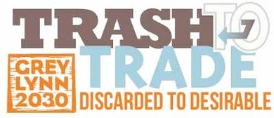 Trash to Trade Upcycling Event