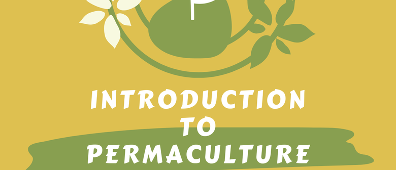 Introduction to Permaculture