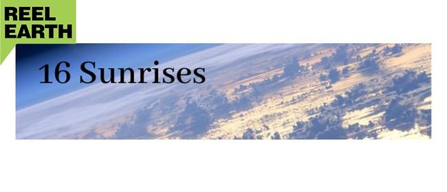Reel Earth Screening - 16 Sunrises