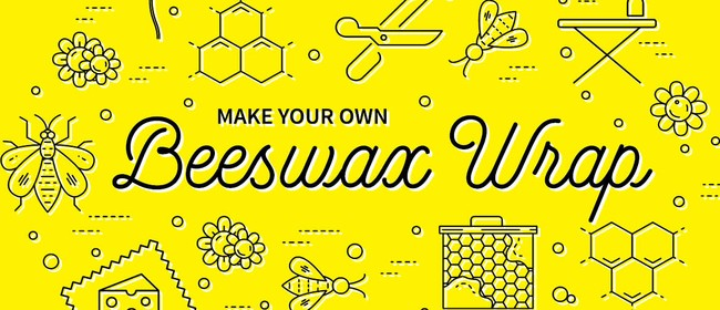 DIY Beeswax Wraps and Snack Bags