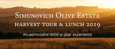 Simunovich Olive Estate Harvest Tour & Lunch