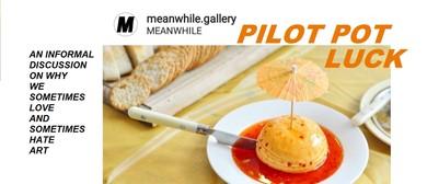 Meanwhile Mondays: Pilot Potluck