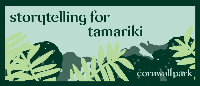 Storytelling for Tamariki