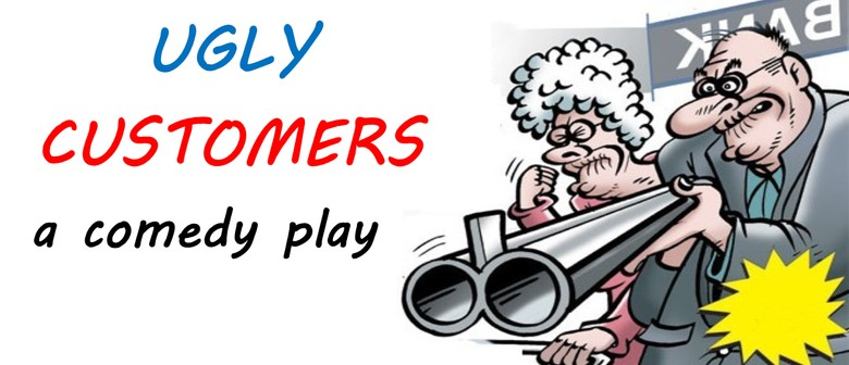 Ugly Customers