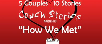 Couch Stories: How We Met