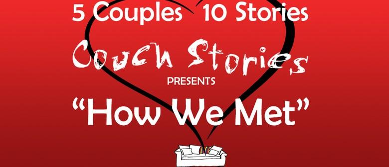Couch Stories: How We Met