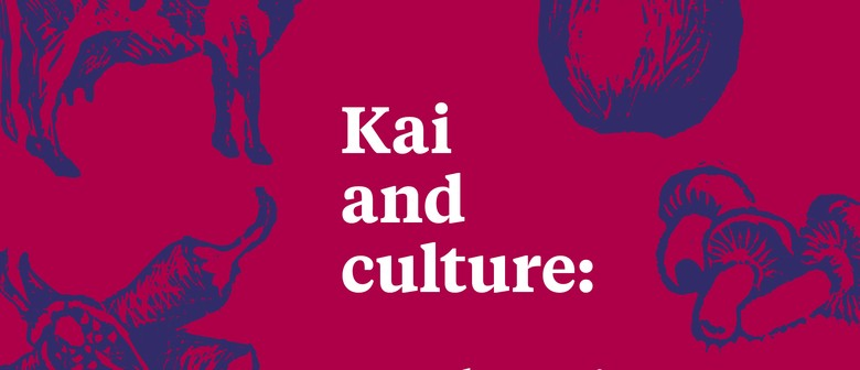 Food for Thought: Kai, Culture and Food Fundamentals