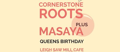 Cornerstone Roots & Masaya