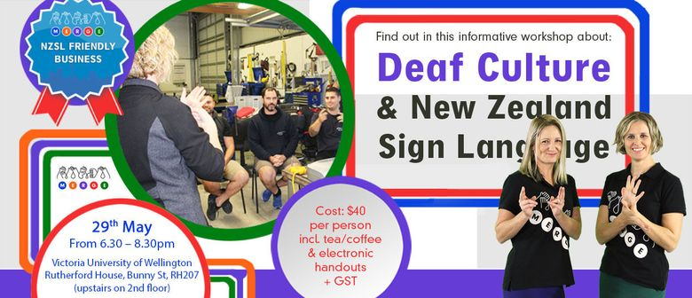 Deaf Culture & New Zealand Sign Language