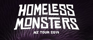 Homeless Monsters NZ Tour