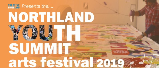 Northland Youth Summit Arts Festival 2019