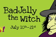 Image for event: Badjelly the Witch - Kidsfest 2019