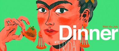 Dinner with Frida