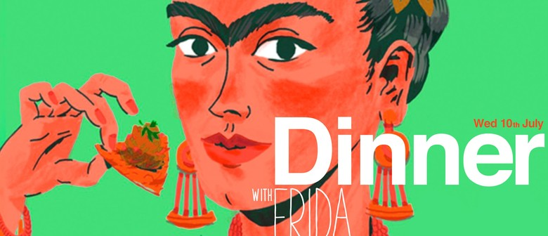 Dinner with Frida