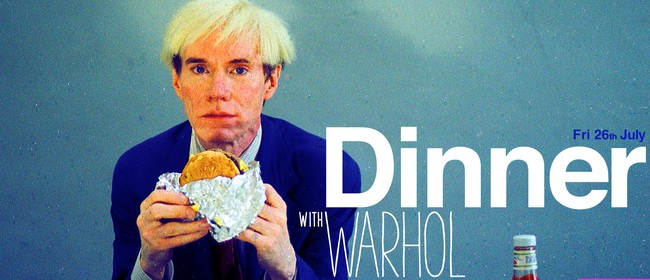 Dinner with Warhol