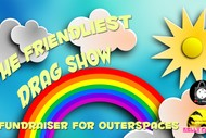 Image for event: The Friendliest Drag Show!