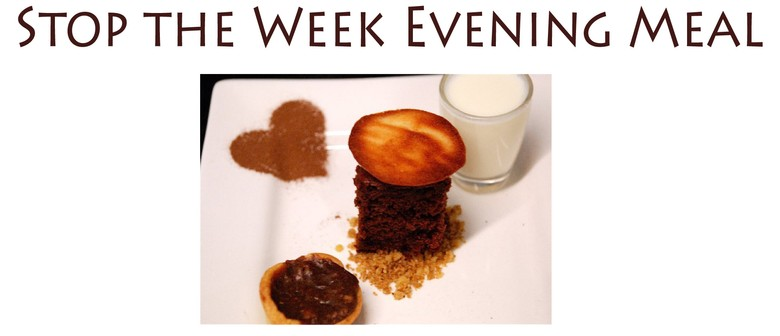 Stop the Week Evening Meal