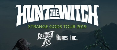 Hunt the Witch Strange Gods - Album Release Tour