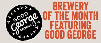 Brewery of The Month: Good George