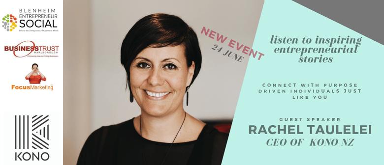 Entrepreneur Social - Rachel Taulelei, KONO