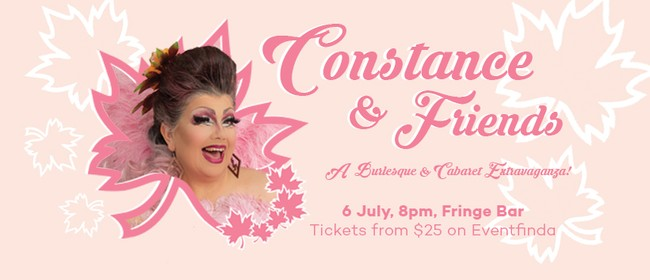 Constance and Friends - A Cabaret and Burlesque Show