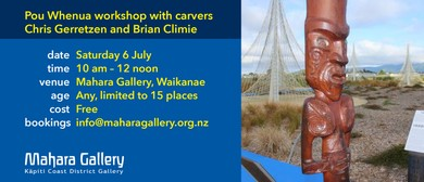 Pou Whenua Workshop with Carvers Chris Gerretzen and Brian