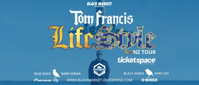 Tom Francis - Life Style NZ Tour