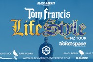 Image for event: Tom Francis - Life Style NZ Tour