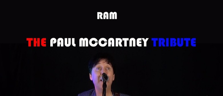 """RAM – The Paul McCartney Tribute"""