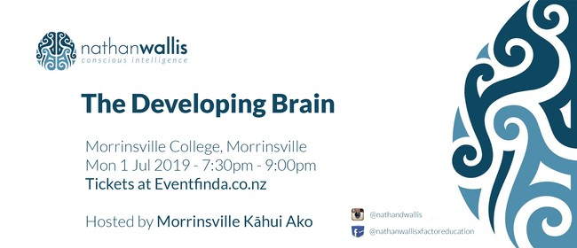 The Developing Brain - Morrinsville Kāhui Ako