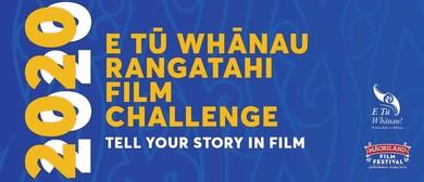 TĀMAKI MAKAURAU - E Tū Whānau Rangatahi Film Challenge