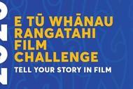 Image for event: KAITAIA - E Tū Whānau Rangatahi Film Challenge