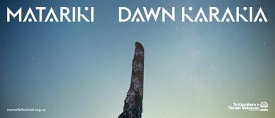 Matariki Festival 19: Matariki Dawn Karakia