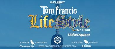 Tom Francis – Life Style NZ Tour