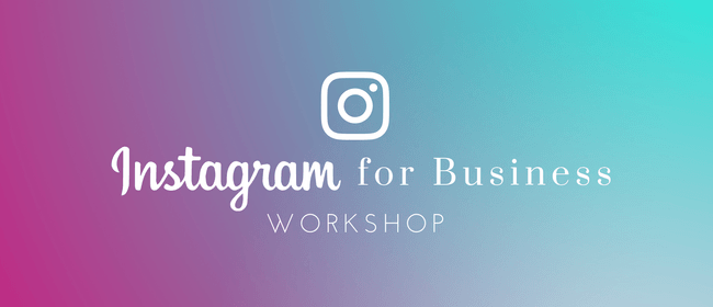 Instagram for Business Workshop