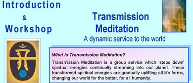 Transmission Meditation: Introduction & Workshop