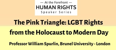 The Pink Triangle: LGBT Rights From the Holocaust to Modern