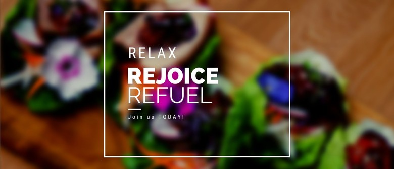 Relax. Rejoice. Refuel